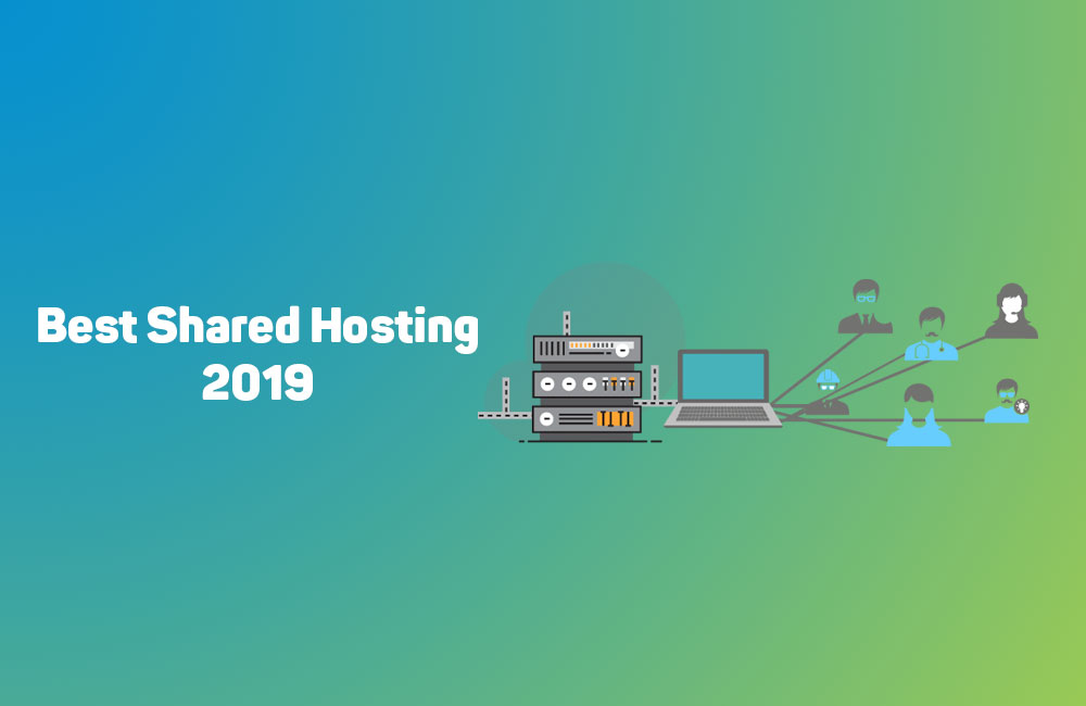Top Shared Hosting Providers of 2019